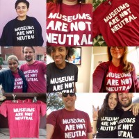 MUSEUMS ARE NOT NEUTRAL