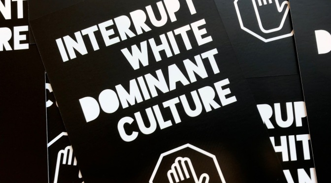 Interrupting White Dominant Culture in Museums